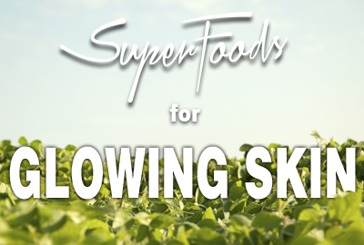 Super foods for glowing skin